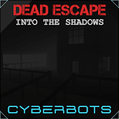 Dead Escape: Into The Shadows