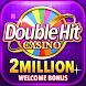 DoubleHit Casino - Best Slots Games! 世界最高のスロットゲーム! - Androidアプリ
