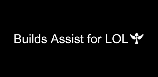 Builds Assist for LOL - Apps on Google Play