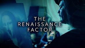 The Renaissance Factor thumbnail
