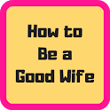How to Be a Good Wife Easily icon