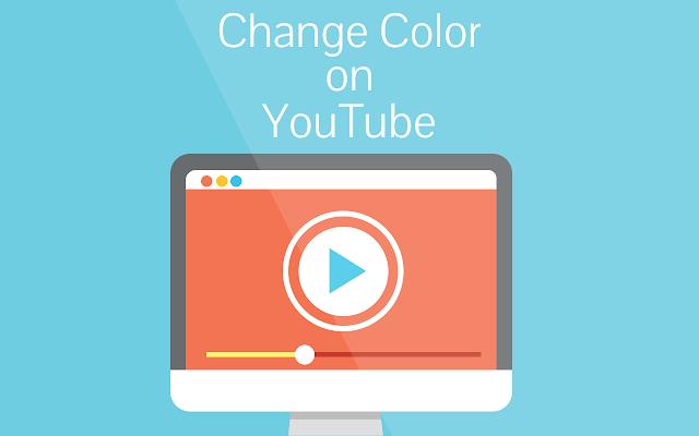 Change color on Youtube