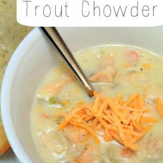 Trout Chowder.