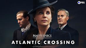 Atlantic Crossing on Masterpiece thumbnail
