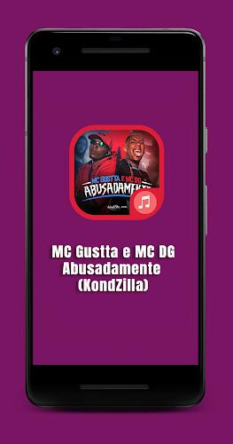 Download MC Gustta e MC DG - Abusadamente (KondZilla) APK latest