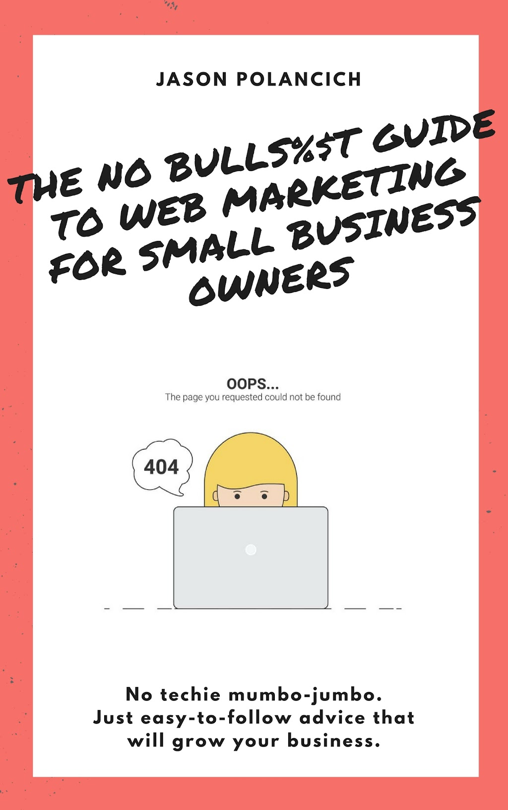 No Bull Guide to Web Marketing COVER