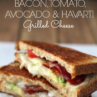 Bacon, Tomato, Avocado & Havarti Grilled Cheese.