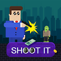 Shoot it: Using Gun icon