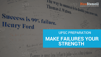 Make failures your strength in UPSC