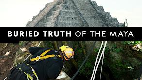 Buried Truth of the Maya thumbnail