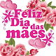 Feliz Dia das Mães Download for PC Windows 10/8/7