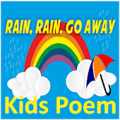 Rain, Rain, Go Away Nursery Rhyme