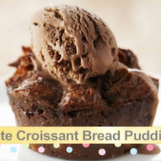 Chocolate Croissant Bread Pudding.