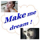Make Me Dream 2018