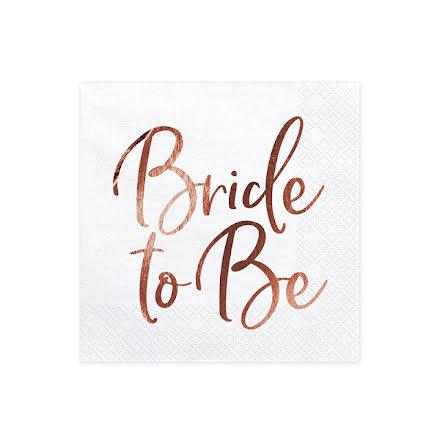 Servetter - Bride to be, roséguld
