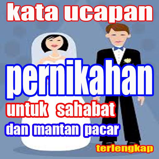 Muat Turun Kata Ucapan Pernikahan Untuk Sahabat Dan Mantan