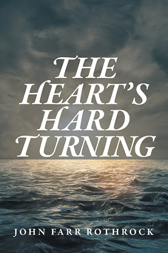 The Heart's Hard Turning cover