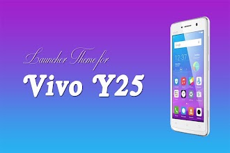 Launcher Theme for Vivo Y25 1 0 1 latest apk download for