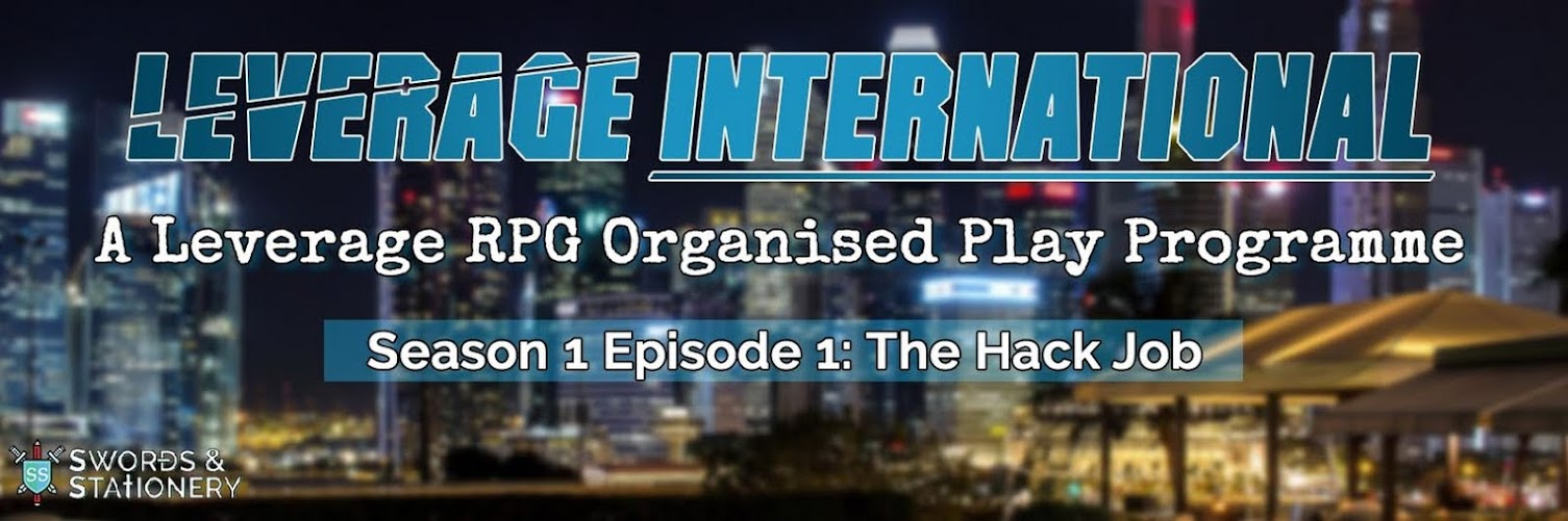 Leverage International (Season 1 Episode 1: The Hack Job)