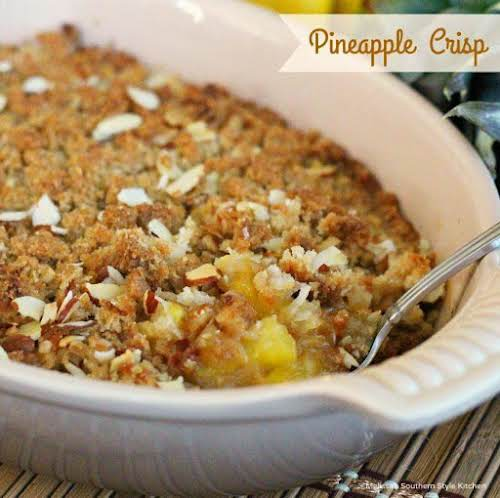 """Click Here for Recipe: Pineapple Crisp """"Pineapple is quite possibly my favorite..."""