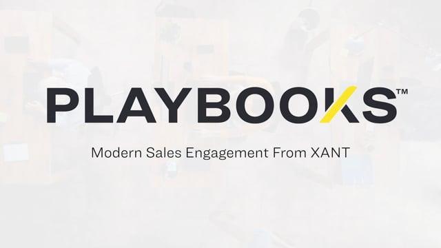 Playbooks™ Sales Engagement & Automation Platform | XANT Playbooks