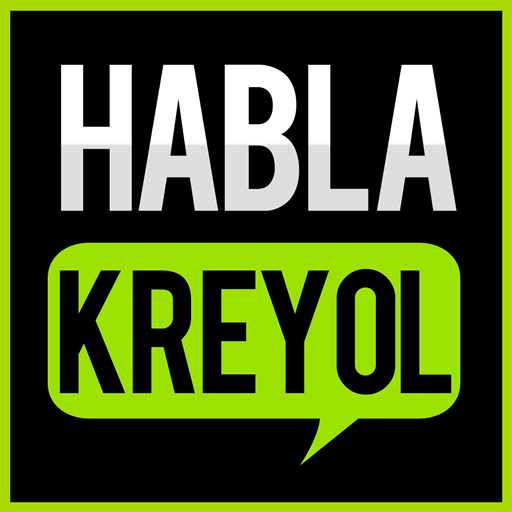 Habla Kreyol, Hatian Creole Haitiano
