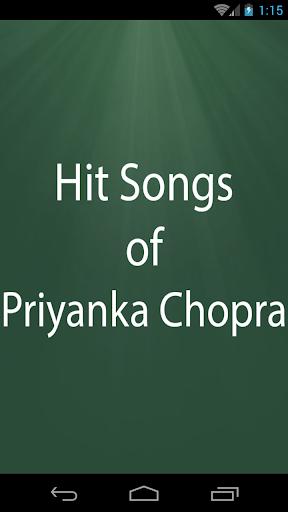 Hit Songs of Priyanka Chopra