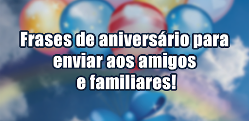 Frases De Aniversário Apps On Google Play