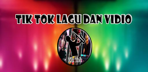 Tik Tok Lagu Dan Vidio for PC