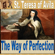 St. Teresa: Way of Perfection