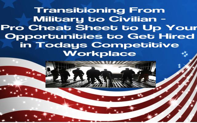 Military Transitioning Resume Cheat Sheet