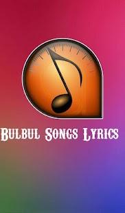 Bulbul Songs Lyrics - náhled