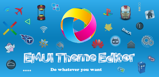 Theme Editor For Emui Pro - Sửa Theme Huawei