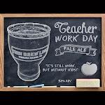 Thin Brew Line - Teacher Work Day