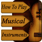 Learn How To Play All Musical Instruments Videos