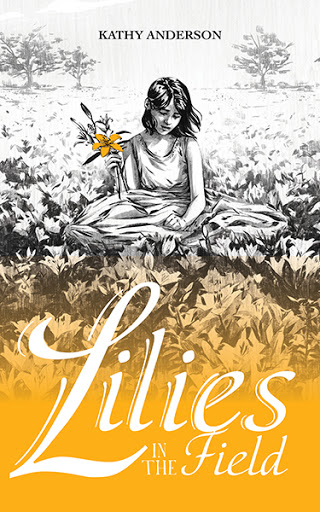 Lilies in the Field cover