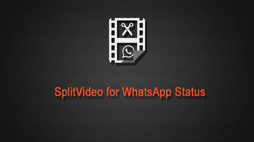 Splitvideo Save Split Status Videos For Whatsapp Apps On