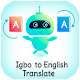 Download igbo - English Translator (Igbo nsụgharị) For PC Windows and Mac