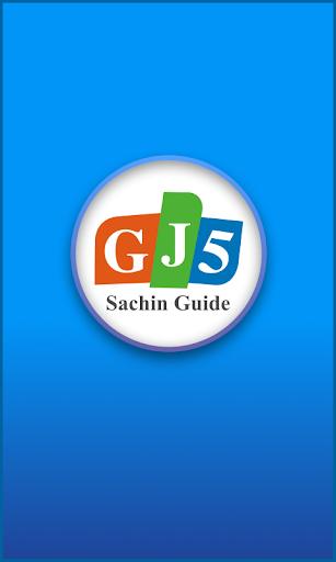 GJ5 Sachin Guide