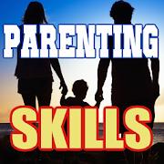 Good Parenting Skills Guide