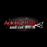 Addicthair And Cut