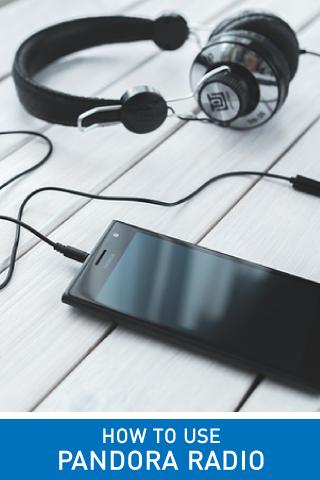 How to use Pandora Radio