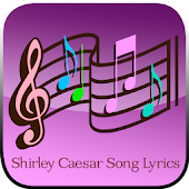 Shirley Caesar Song+Lyrics