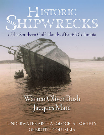 Historic Shipwrecks of the Southern Gulf Islands of British Columbia