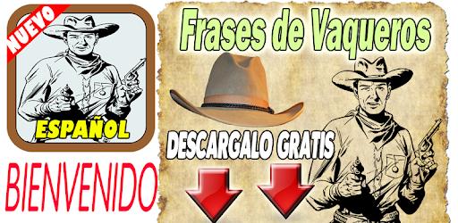 Frases De Vaqueros Apk App Free Download For Android
