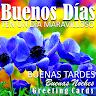 com.myDestiny.GreetingCards.es2_BuenosDias_Tarde_Noche