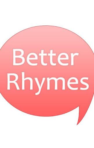 Better Rhymes