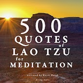 100 Quotes for Meditation with Laotsi