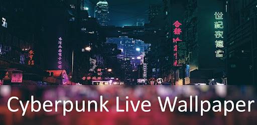 Cyberpunk Live Wallpapers Apk 1 0 Download Apk