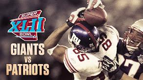 Super Bowl XLII: New England Patriots vs. New York Giants thumbnail